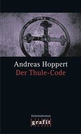 Der Thule-Code (eBook) - Andreas Hoppert
