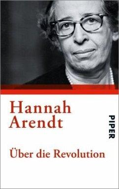 Über die Revolution - Arendt, Hannah