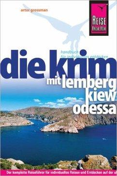 Reise Know-How Krim mit Lemberg, Kiew und Odessa - Grossman, Artur