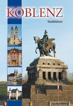 Koblenz: Stadtführer - Imhof, Michael