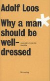 Why a man should be well-dressed