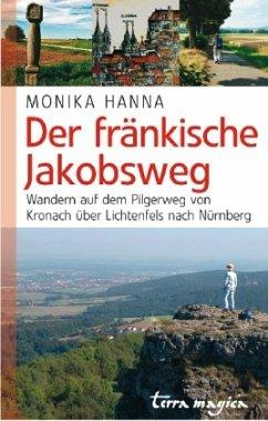 Der fränkische Jakobsweg - Hanna, Monika