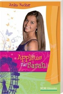 Applaus für Sarah
