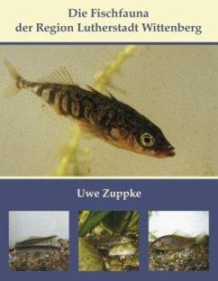 Die Fischfauna der Region Lutherstadt Wittenberg