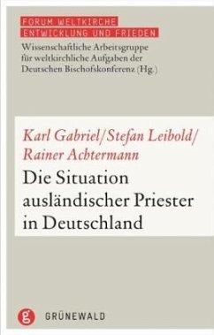 Die Situation ausländischer Priester in Deutsch...