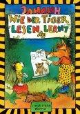 Wie der Tiger lesen lernt