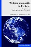 Weltordnungspolitik in der Krise