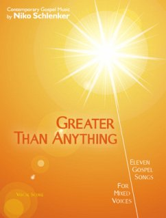 Greater Than Anything, Chorpartitur