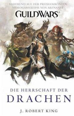Herrschaft der Drachen / Guild Wars Bd.2