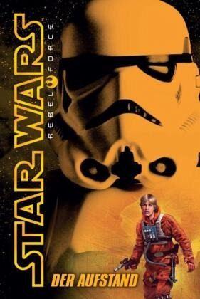Buch-Reihe Star Wars - Rebel Force von Alex Wheeler