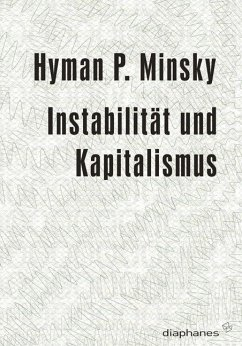 Instabilität und Kapitalismus - Minsky, Hyman P.