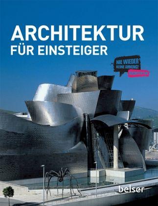 Bã¼Cher Architektur | Architektur Fur Einsteiger Von Rolf Schlenker Katrin Grunewald