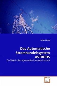 Das Automatische Stromhandelssystem ASTROHS