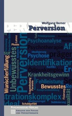 Perversion - Berner, Wolfgang