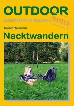 Nacktwandern von Nicole Wunram als Taschenbuch - Portofrei