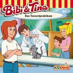 Das Tierarztpraktikum / Bibi & Tina Bd.67 (1 Audio-CD)