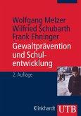 Gewaltprävention und Schulentwicklung