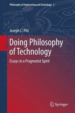 Doing Philosophy of Technology - Pitt, Joseph C.