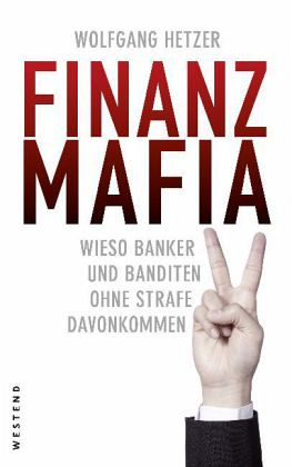 Finanzmafia - Hetzer, Wolfgang