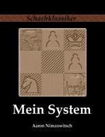Mein System - Nimzowitsch, Aaron