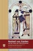Norbert von Xanten und der Orden der Prämonstratenser