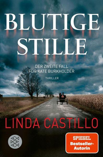 Blutige Stille / Kate Burkholder Bd.2 - Castillo, Linda