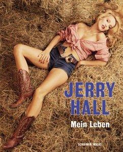 Mein Leben in Bildern - Hall, Jerry