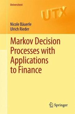 Markov Decision Processes with Applications to ...