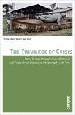 The Privilege of Crisis
