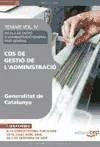 Cos de Gestió de l'Administració de la Generalitat de Catalunya. Escala de Gestió d'Administració General. Part General. Temari Vol. IV.