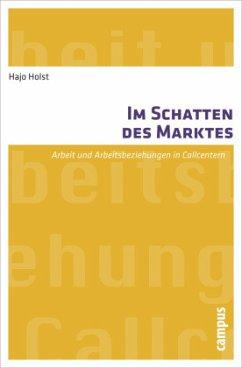 Im Schatten des Marktes - Holst, Hajo