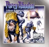 Thora / Perry Rhodan Silberedition Bd.10 (2 MP3-CDs)