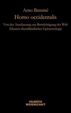 Homo occidentalis - Bammé, Arno