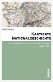 Kartierte Nationalgeschichte