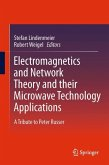 Electromagnetics and Network Theory and their Microwave Technology Applications