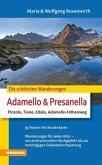 Die schönsten Wanderungen Adamello & Presanella