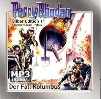 Der Fall Kolumbus / Perry Rhodan Silberedition Bd.11 (2 MP3-CDs)