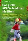 Das große ADHS Handbuch für Eltern