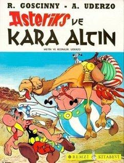 Asteriks Ve Kara Altin - Uderzo, Albert; Goscinny, Rene