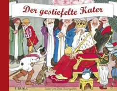 Der gestiefelte Kater - Grimm, Jacob; Grimm, Wilhelm