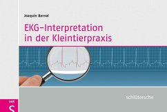 EKG-Interpretation in der Kleintierpraxis - Bernal, Joaquín