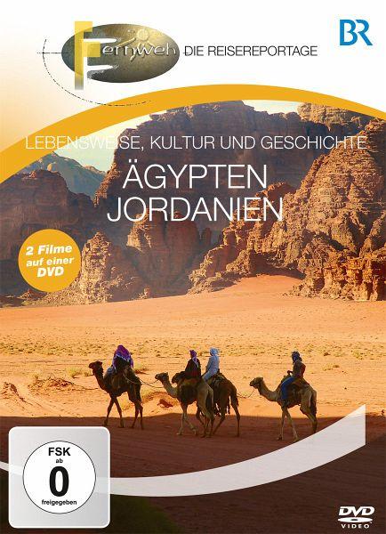 Fernweh - Lebensweise, Kultur und Geschichte: Ägypten & Jordanien