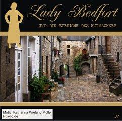 Lady Bedfort - Lady Bedfort und die Streiche des Hutmachers / Lady Bedford Bd.37 (1 Audio-CD) - Beckmann, John; Eickhorst, Michael; Rohling, Dennis