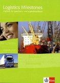 Logistics Milestones