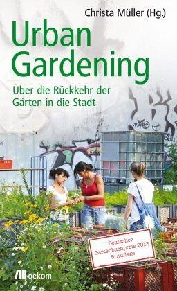 urban gardening fachbuch. Black Bedroom Furniture Sets. Home Design Ideas