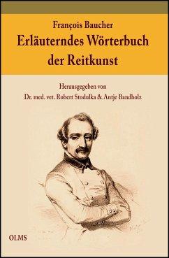 Erläuterndes Wörterbuch der Reitkunst - Baucher, François