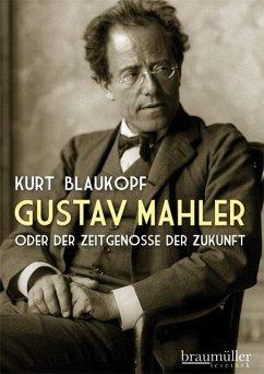Gustav Mahler - Blaukopf, Kurt