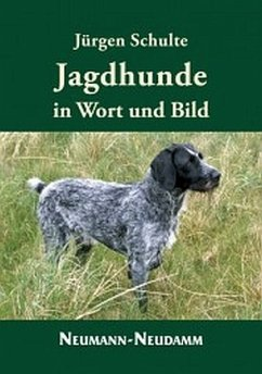 Jagdhunde in Wort und Bild