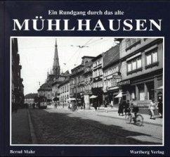 Ein Rundgang durch das alte Mühlhausen