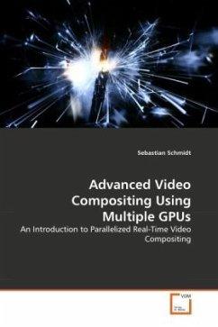 Advanced Video Compositing Using Multiple GPUs